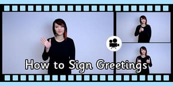 How to Sign Greetings in British Sign Language Video Clip - sign