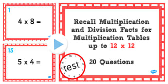 Multiplication Division Facts Times Tables to 12x12 PowerPoint