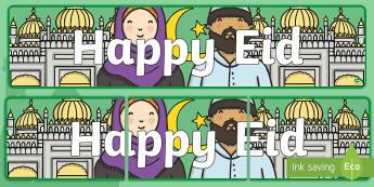 Happy Eid Display Banner - eid decorations, muslim, islam. celebration, ramadan,