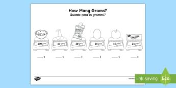 How Many Grams Activity Sheet English/Italian - Measurement, grams, kilograms, weight, weigh, measure, year 1, worksheet, EAL