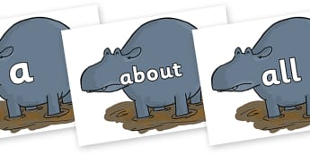 100 High Frequency Words on Humpy Rumpy Hippopotamus to Support Teaching on The Enormous Crocodile - High frequency words, hfw, DfES Letters and Sounds, Letters and Sounds, display words