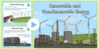Renewable and Non-Renewable Energy Information PowerPoint - renewable, non-renewable, energy, information, powerpoint
