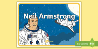 Neil Armstrong KS1 A4 Display Poster - Neil Armstrong Display Banner - neil armstrong, display banner, banner for display, banner, display