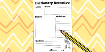 Dictionary Detective Worksheet - dictionary, literacy, english