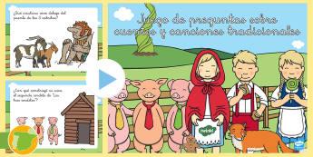 Juego de preguntas sobre cuentos y canciones tradicionales  - Cuentos, tradicionales, juegos, preguntas, presentación,Spanish