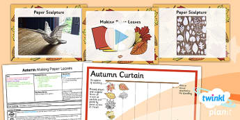 Art: Autumn: Making Paper Leaves LKS2 Lesson Pack 4
