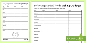 Tricky Geographical Words Spelling Challenge! Activity Sheet - Geography, Spellings, Challenge, test, Homework, worksheet, home learning, key terms