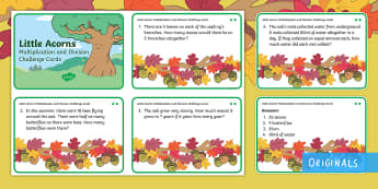 Little Acorns Multiplication and Division Differentiated Maths Challenge Cards - Times, times tables, divide, twinkl original,share, find, solve