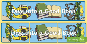 Dive into a Good Book Display Banner - reading corner, reading area, reading, books, display