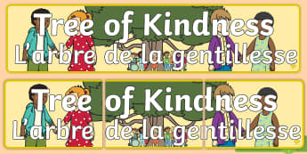 Tree of Kindness Display Banner English/French  - Tree of Kindness Display Banner - tree, kindness, display banner, kindess, abnner, EAL French,French