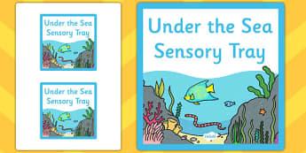 Under the Sea Themed Sensory Deep Tray Label - tray label, sea