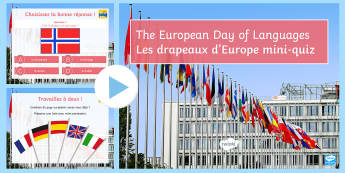 European Day of Languages Mini-Quiz PowerPoint French - flags, drapeaux, d'Europe, countries, test