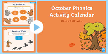Phase 2 October Phonics Activity Calendar PowerPoint - Reading, Spelling, Game, Starter, Sounds