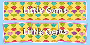 Little Gem Display Banner - gem, precious stones, ks1, ks2, class, display, colourful, classname
