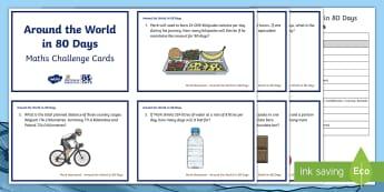 5-6 Around the World in 80 Days Maths Challenge Cards - Mark Beaumont, Around The World In 80 Days, Cycling, Challenge, World Record, Australian Curriculum,