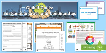 Global Goals Sustainable Cities and Communities CfE Second Level IDL and Resource Pack - Global citizenship, topic pack, 2nd level, CfE, global issues, resource suggestions, people in socie