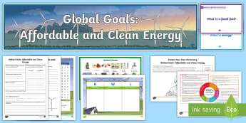 Global Goals Affordable and Clean Energy CfE Second Level IDL and Resource Pack - Global citizenship, topic pack, 2nd level, CfE, global issues, resource suggestions, people in socie