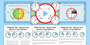 Telling the Time Quarter Past Half Past Quarter to PowerPoint and Worksheets