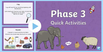 Phase 3 Quick Activities PowerPoint - phase 3, quick, activities, powerpoint