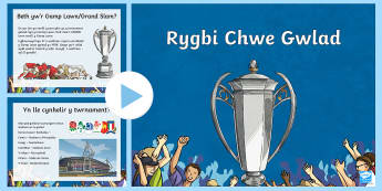 Pŵerbwynt Rygbi Chwe Gwlad - Rugby Six Nations, Welsh Language Resources, Grand Slam, Triple Crown, Wooden Spoon, Stadium, footba