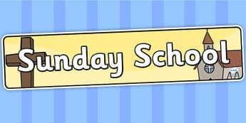 Sunday School Display Banner - Sunday school, religion, church