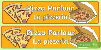 Pizza Parlour Role Play Display Banner English/Italian - Pizza, Parlour, Role Play, display, Italian, food, pizzeria, EAL
