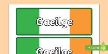 Gaeilge Display Sign - gaeilge, display sign, display, sign, classroom, class