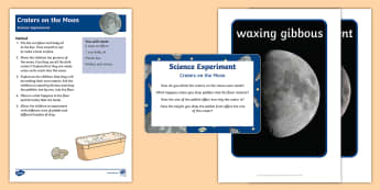 EYFS Craters on the Moon Science Experiment and Prompt Card Pack - Space, moon, asteroid, solar system, crater, meteor, crash, valleys