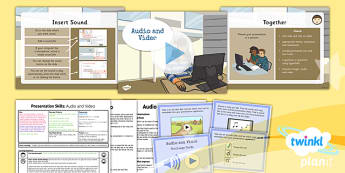 PowerPoint Presentation Skills: Audio and Video - Year 3 Computing Lesson Pack