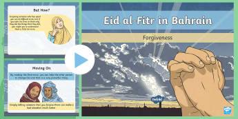 Eid al-Fitr in Bahrain: Forgiveness PowerPoint - Eid al-Fitr, Bahrain, Forgiveness, Forgiving, Allah, PowerPoint