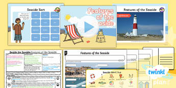 PlanIt - Geography Year 2 - Beside the Seaside Lesson 2: Features of the Seaside Lesson Pack
