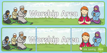 Worship Area Display Banner - prayer corner, prayer area, worship, collective worship, pray