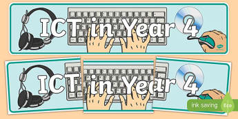 ICT in Year 4 Display Banner - ict, year 4, display banner, display, banner, computing