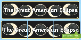The Great American Eclipse Display Banner - moon, space, planets, solar system,