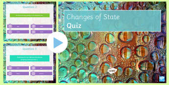 Changing State Quiz PowerPoint - PowerPoint Quiz, Changing State, Solid, Liquid, Gas, Evaporation, Melting, Freezing, Condensation, S