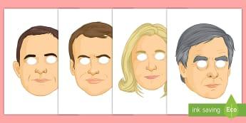 French Presidential Election Role Play Masks - KS3 French, Presidential, Elections, masks, masques,présidentielles, Benoit Hamon, Marine Le Pen, E