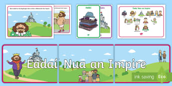 The Emperor's New Clothes Resource Pack Gaeilge - The Emperor's New Clothes Gaeilge ROI, éadaí, impire,Irish