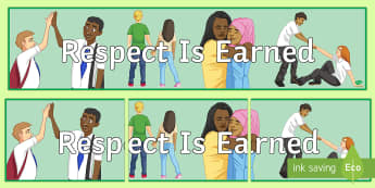 Respect Is Earned Banner  - Respect, Behaviour, Motivation, Classroom Management, Banner