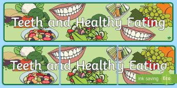 Teeth and Healthy Eating Display Banner  - Teeth and Eating Photo Display Banner - teeth and eating, photo display banner, photo banner, displa