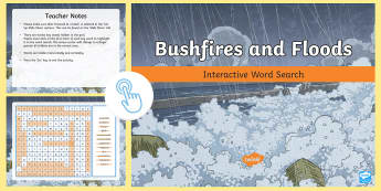 Bushfires and Floods Interactive Word Search  - ACHASSK114, Year 5, AC, Geography, vocabulary, word recognition, metalanguage, spelling,Australia