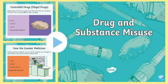 Drugs and Substance Misuse PowerPoint - CfE Health and Wellbeing Resources, drugs, substance misuse, socially acceptable drugs, prescribed d