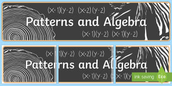 Patterns and Algebra Display Banner - Australian Curriculum Mathematics Display Banners, number, algebra, number and algebra, patterns, Au