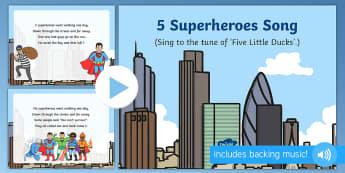 5 Superheroes Song PowerPoint - Superheroes, superhero, PowerPoint, Singing, songtime, superman