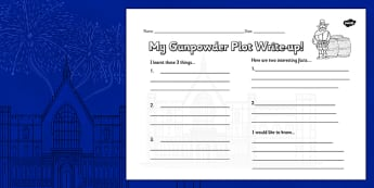 The Gunpowder Plot Write Up Worksheet - Bonfire, Plot, Fawkes