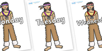 Days of the Week on Native Americans - Days of the Week, Weeks poster, week, display, poster, frieze, Days, Day, Monday, Tuesday, Wednesday, Thursday, Friday, Saturday, Sunday