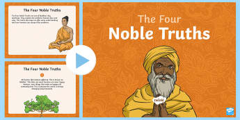 The Four Noble Truths PowerPoint - buddha, Buddhist, Teachings. eightfold path, religion,