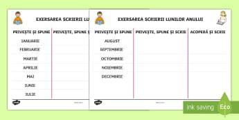 Exersarea scrierii lunilor anului Fișă de activitate  - timp, anotimpuri, scriere, rutina zilnică, română,Romanian