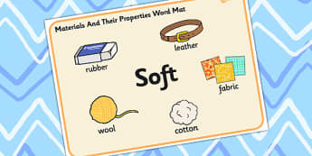Materials And Their Properties Soft Materials Word Mat - materials, properties, soft