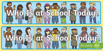 Who Is At School Today Display Banner - Who Is At School Today Display Banner- self reg, header, aniamls, abnner, registration, registartion