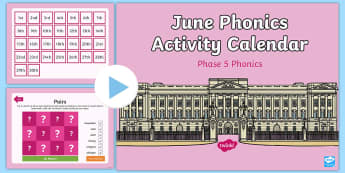 Phase 5 June Phonics Activity Calendar PowerPoint - royal, Queen's birthday, monthly, reading, spelling, sorting, tricky words, letters and sounds, ac